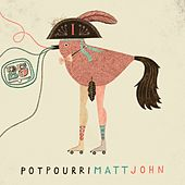 Potpourri (Continuous DJ Mix) by Matt John