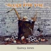 Blues For you von Quincy Jones