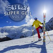 Ski heil super geil, Vol. 1 by Various Artists
