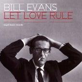 Let Love Rule - Beautiful Ballads by Bill Evans