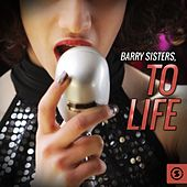 To Life by Barry Sisters