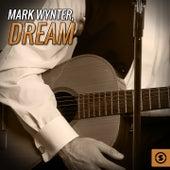 Dream by Mark Wynter
