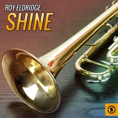 Shine by Roy Eldridge