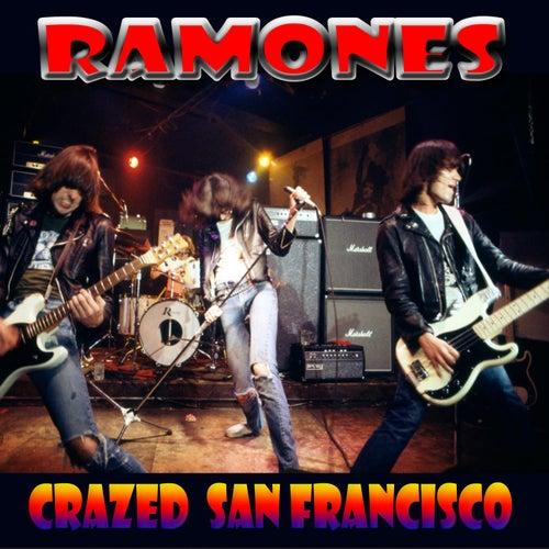 Crazed San Francisco (Live) von The Ramones