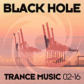 Black Hole Trance Music 02-16 by Various Artists