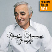 Je voyage by Charles Aznavour