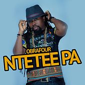Ntetee Pa by Obrafour