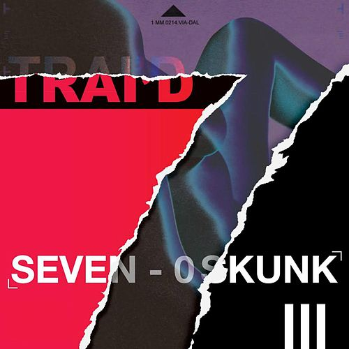 7 0 Skunk (Radio Edit) by Trai'D