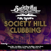 Philly Nightlife: Society Hill Clubbing by Various Artists