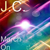 March On by J.C.
