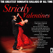 Strictly Valentines - The Ballads by Various Artists