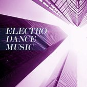 Electro Dance Music by Various Artists