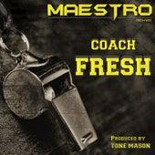 Coach Fresh by Maestro Fresh Wes