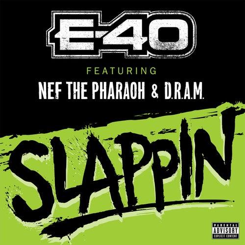 Slappin von E-40