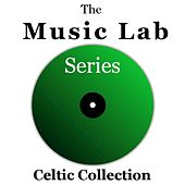 The Music Lab Series: Celtic Collection by Various Artists