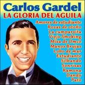 La Gloria del Aguila by Carlos Gardel