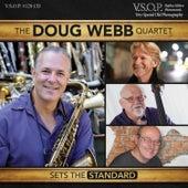 The Doug Webb Quartet: Sets the Standard by Doug Webb