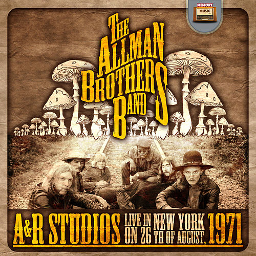 A & R Studios, Live in New York von The Allman Brothers Band