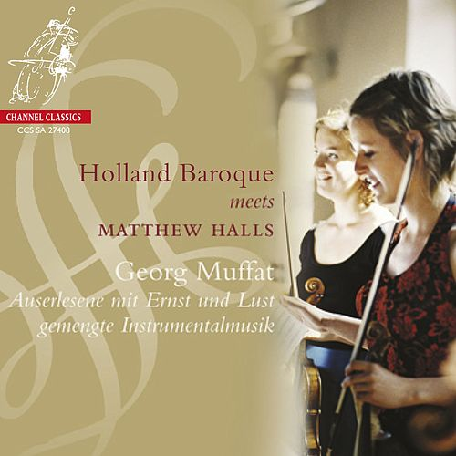 Muffat: Concertos I-VII by Holland Baroque Society