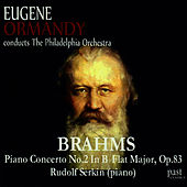 Brahms: Piano Concerto No. 2 in B-Flat Major, Op. 83 by Rudolf Serkin