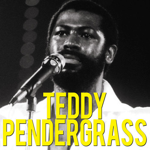 Teddy Pendergrass by Teddy Pendergrass