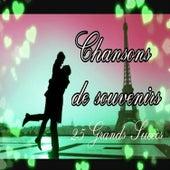Chansons de souvenirs - 25 Grands Succès by Various Artists