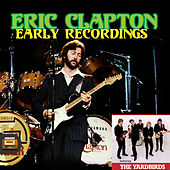 Early Recordings von Eric Clapton