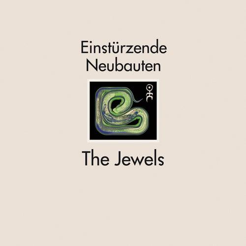 The Jewels von Einsturzende Neubauten