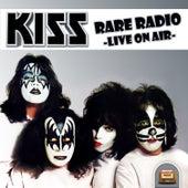 Rare Radio - Live on Air von KISS
