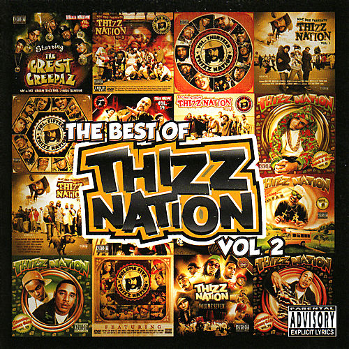 The Best of Thizz Nation Volume 2 by Various Artists