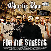 Charlie Row Campo - For the Streets by Various Artists