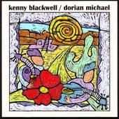 Kenny Blackwell/Dorian Michael by Kenny Blackwell
