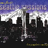 Seattle Sessions by Sean Feucht