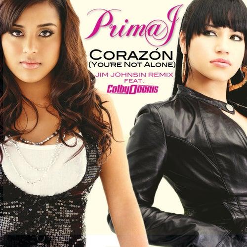Corazón (You're Not Alone) by Prima J