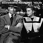 Soundscapes For Movies, Vol. 46 von Terry Oldfield