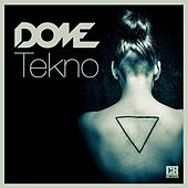 Tekno by Dome
