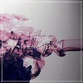 Phenomenon by Mayday