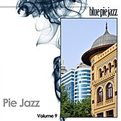 Pie Jazz Vol. 9 by Various Artists
