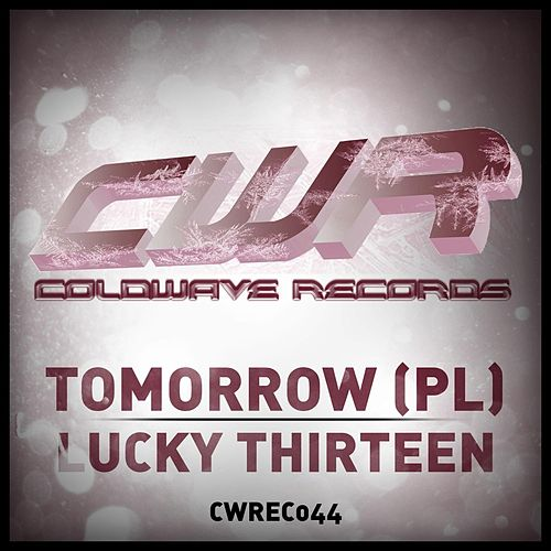 Lucky Thirteen by Tomorrow (Rock)