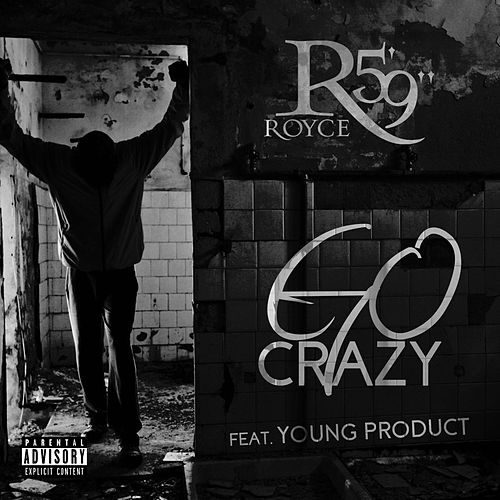 Go Crazy (feat. Young Product) by Royce Da 5'9