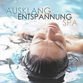 Ausklang Entspannung Spa by Various Artists