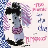 Cha Cha Cha at the El Morocco by Tito Puente