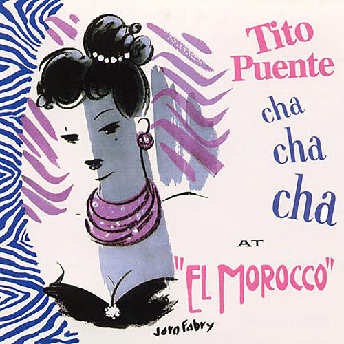Cha Cha Cha at the El Morocco by Tito Puente