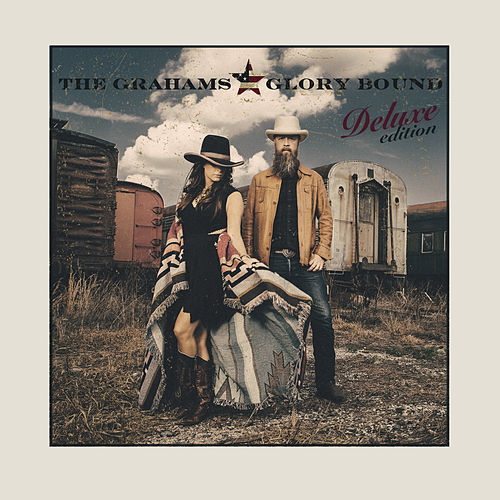 Glory Bound (Deluxe) by The Grahams