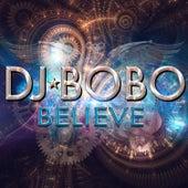 Believe von DJ Bobo