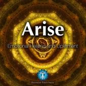 Arise - Emotional Healing and Upliftment by Brainwave Power Music