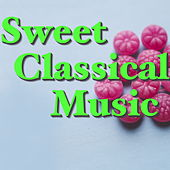 Sweet Classical Music by Various Artists
