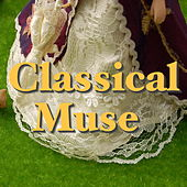 Classical Muse by Various Artists