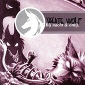 Bij Nacht & Ontij by White Wolf