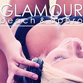 Glamour Beach & Apero by Various Artists